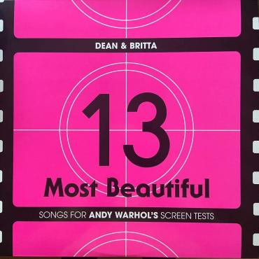 13 MOST BEAUTIFUL SONGS FOR ANDY - Dean & Britta