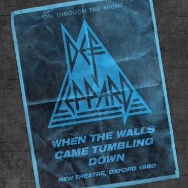 When The Walls Came Tumbling Down (New Theatre, Oxford - 29 April 1980) - Def Leppard