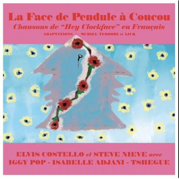 LA FACE DE PENDULE À COUCOU -RSD - ELVIS COSTELLO