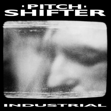 Industrial - Pitchshifter