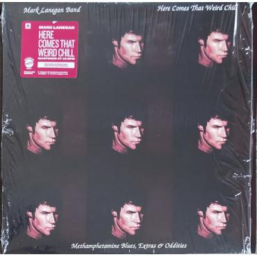 Here Comes That Weird Chill (Methamphetamine Blues, Extras & Oddities) - Mark Lanegan Band