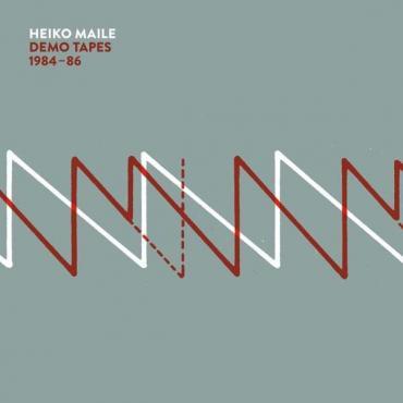 Demo Tapes 1984-86 - Heiko Maile