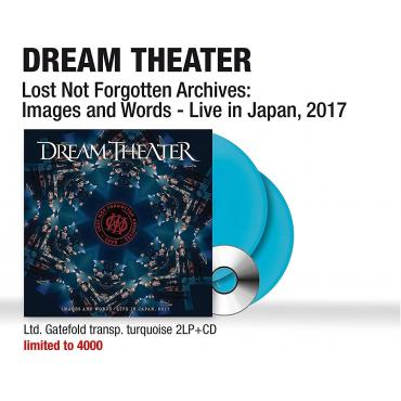 Lost Not Forgotten Archives: Images and Words - Live in Japan, 2017 (Ltd. Gatefold transp. turquoise 2LP + CD) - Dream Theater