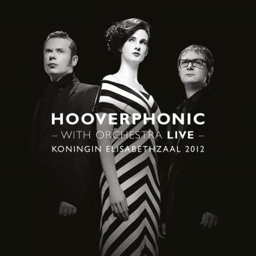 WITH ORCHESTRA LIVE - Hooverphonic