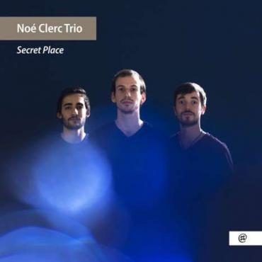 Secret Place - Noé Clerc Trio