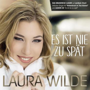 Es Ist Nie Zu Spät - Laura Wilde