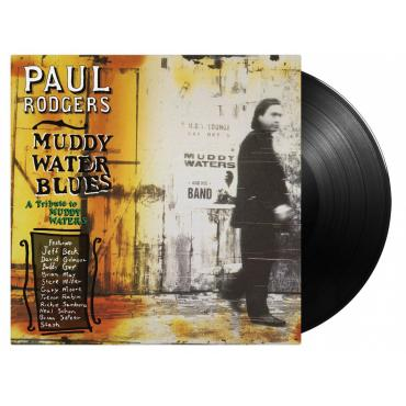 MUDDY WATER BLUES (A TRIBUTE TO MUDDY WATERS) - Paul Rodgers