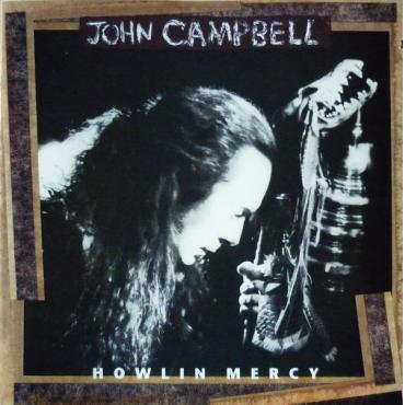 Howlin' Mercy - John Campbell