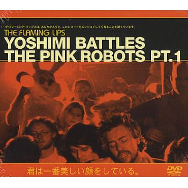 Yoshimi Battles The Pink Robots Pt. 1 - The Flaming Lips