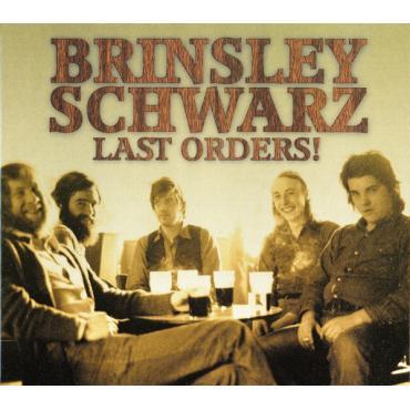 Last Orders! - Brinsley Schwarz