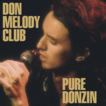 Pure Donzin - Don Melody Club