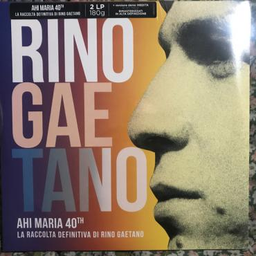 Ahi Maria 40th - La Raccolta Definitiva Di Rino Gaetano - Rino Gaetano