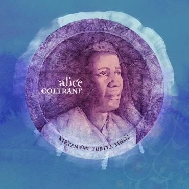KIRTAN : TURIYA SINGS - Alice Coltrane