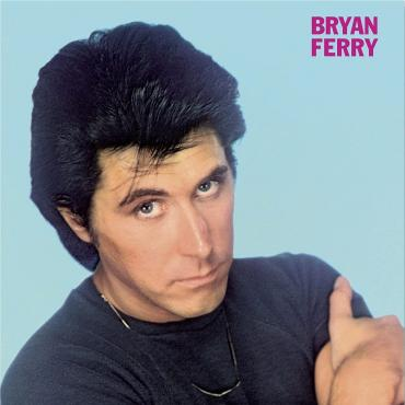 THESE FOOLISH THINGS - Bryan Ferry