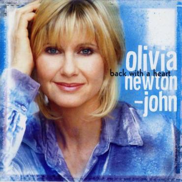 Back With A Heart - Olivia Newton-John