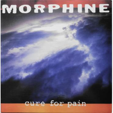 Cure For Pain - Morphine