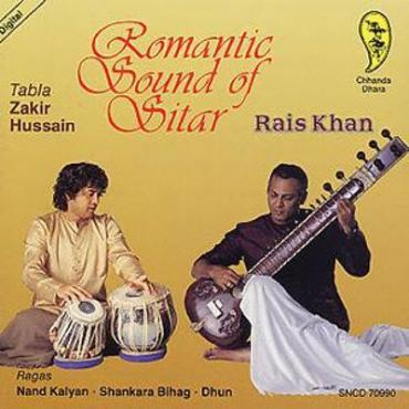 Romantic Sound Of Sitar - Rais Khan