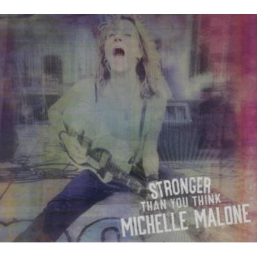 Stronger Than You Think - Michelle Malone