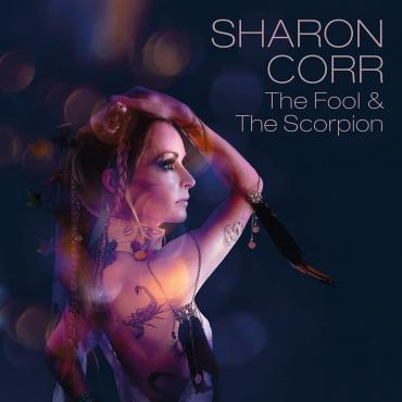 THE FOOL&THE SCORPION -LP- - SHARON CORR