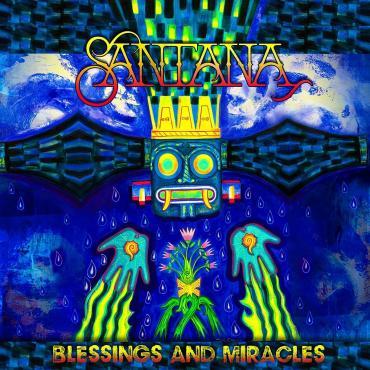 BLESSINGS AND MIRACLES - Santana