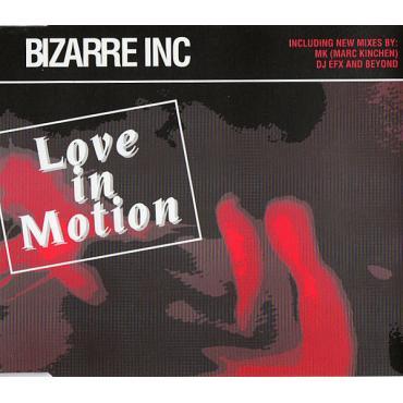 Love In Motion - Bizarre Inc