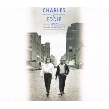 N.Y.C. (Can You Believe This City ?) - Charles & Eddie