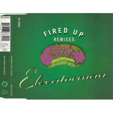 Fired Up (Remixes) - Elevatorman