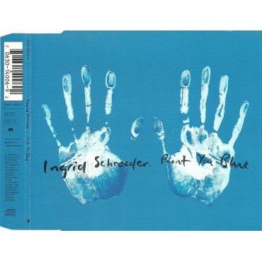 Paint You Blue - Ingrid Schroeder