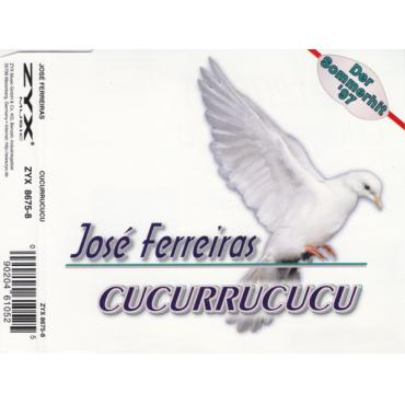 Cucurrucucu - José Ferreiras