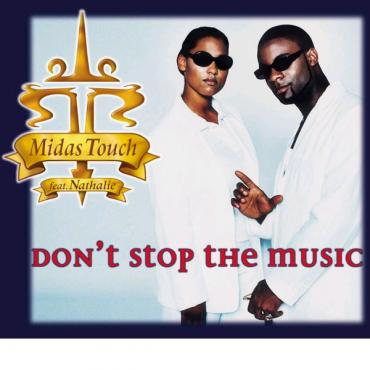 Don't Stop The Music - Midas Touch