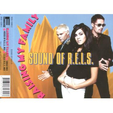 Raising My Family - Sound Of R.E.L.S.