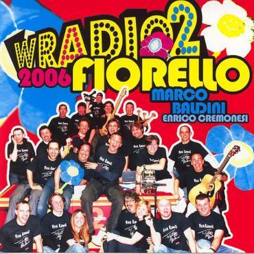 W Radio 2 2006 - Fiorello