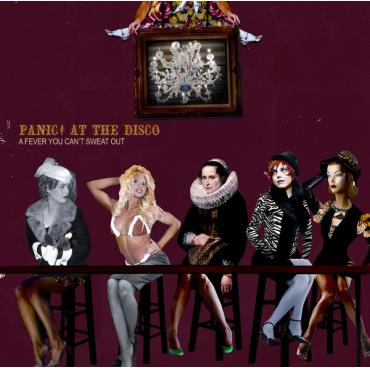 A Fever You Can't Sweat Out - Panic! At The Disco