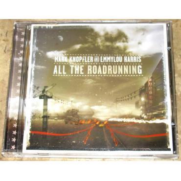 All The Roadrunning - Mark Knopfler