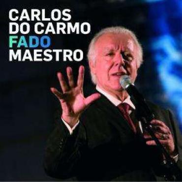 Fado Maestro - Carlos Do Carmo