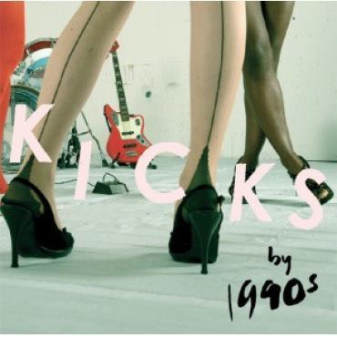 Kicks - 1990s