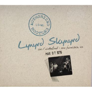 Authorized Bootleg: Live / Winterland San Francisco, CA 3/07/1976 - Lynyrd Skynyrd