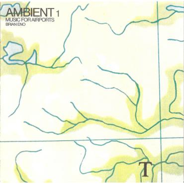 Ambient 1 (Music For Airports) - Brian Eno