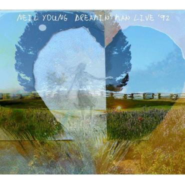 Dreamin' Man Live '92 - Neil Young
