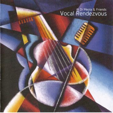Vocal Rendezvous - Al Di Meola