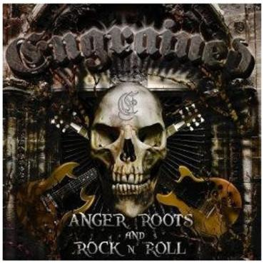 Anger, Roots & Rock 'N' Roll - Engrained
