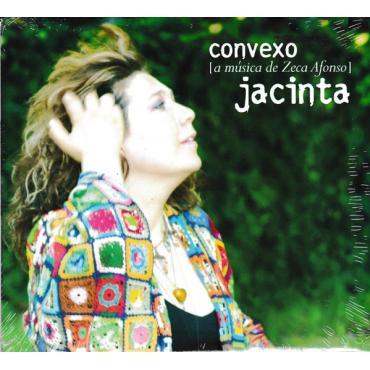 Convexo (A Música De Zeca Afonso) - Jacinta