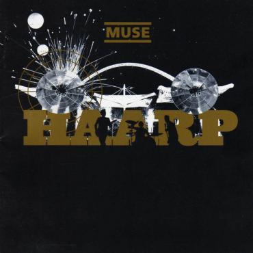 HAARP - Muse