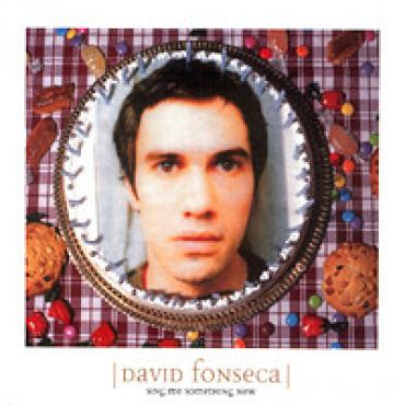 Sing Me Something New - David Fonseca