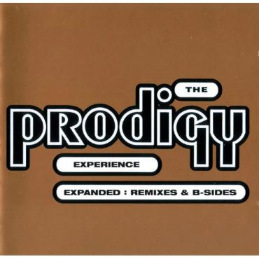 Experience Expanded: Remixes & B-Sides - The Prodigy