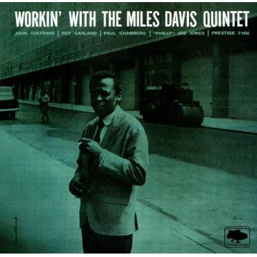 Workin' With The Miles Davis Quintet - The Miles Davis Quintet
